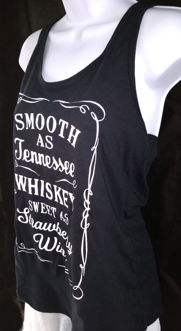 Smooth as Tennessee Whiskey Sweet as Strawberry Wine Side